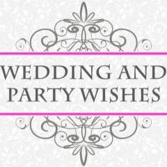Wedding & Party Wishes